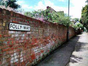 Street named Folly Way